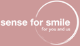 sense for smile - www.senseforsmile.ch